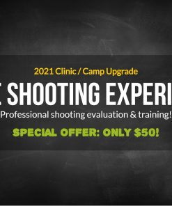 Elite Shooting Experience Camp and Clinic Upgrade